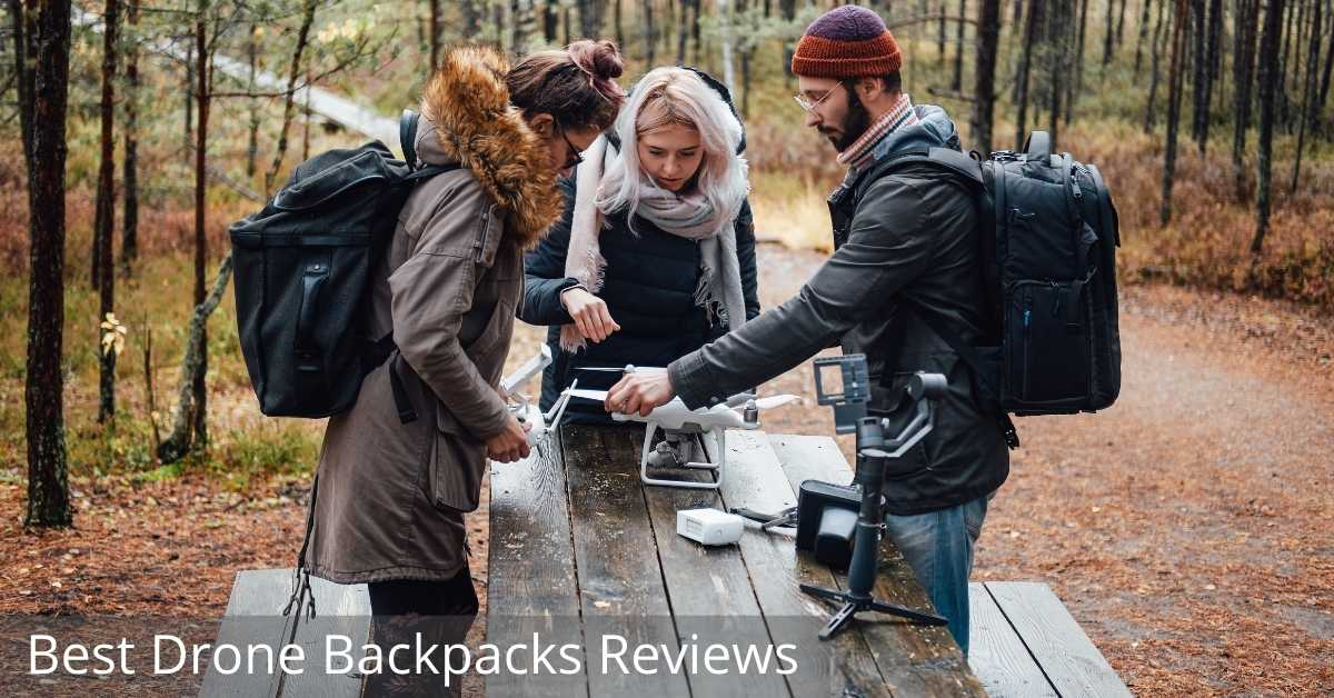 Best Drone Backpacks Reviews